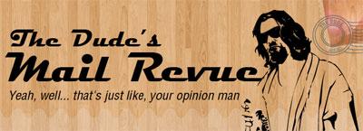 Dude's Mail Revue 400x145